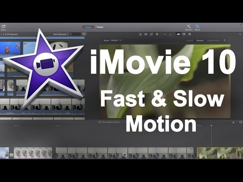 iMovie 10 - Fast/Slow Motion