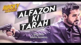 Alfazon ki Tarha Female (Unplugged) | Rocky Handsome | Shreya Ghoshal