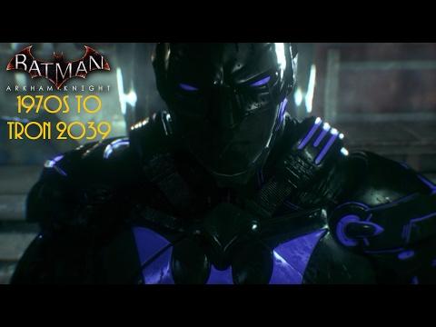 Batman Arkham Knight: 1970s to Tron 2039