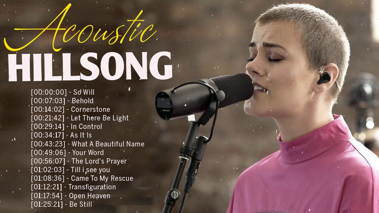 Acoustic Hillsong Worship Praise Songs 2020🙏HILLSONG Praise And Worship Songs Playlist 2020