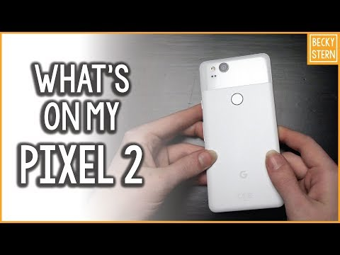 What's On My Android Phone (Pixel 2) // Becky Stern