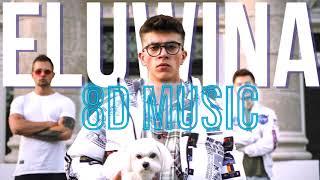 Kacper Blonsky - ELUWINA 8D|8D Music