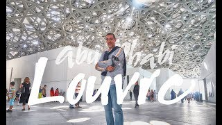 """OUR VISIT TO LOUVRE ABU DHABI. THE """"MUSEUM"""""""