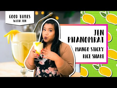 Mango Sticky Rice Shake l Good Times with Jen