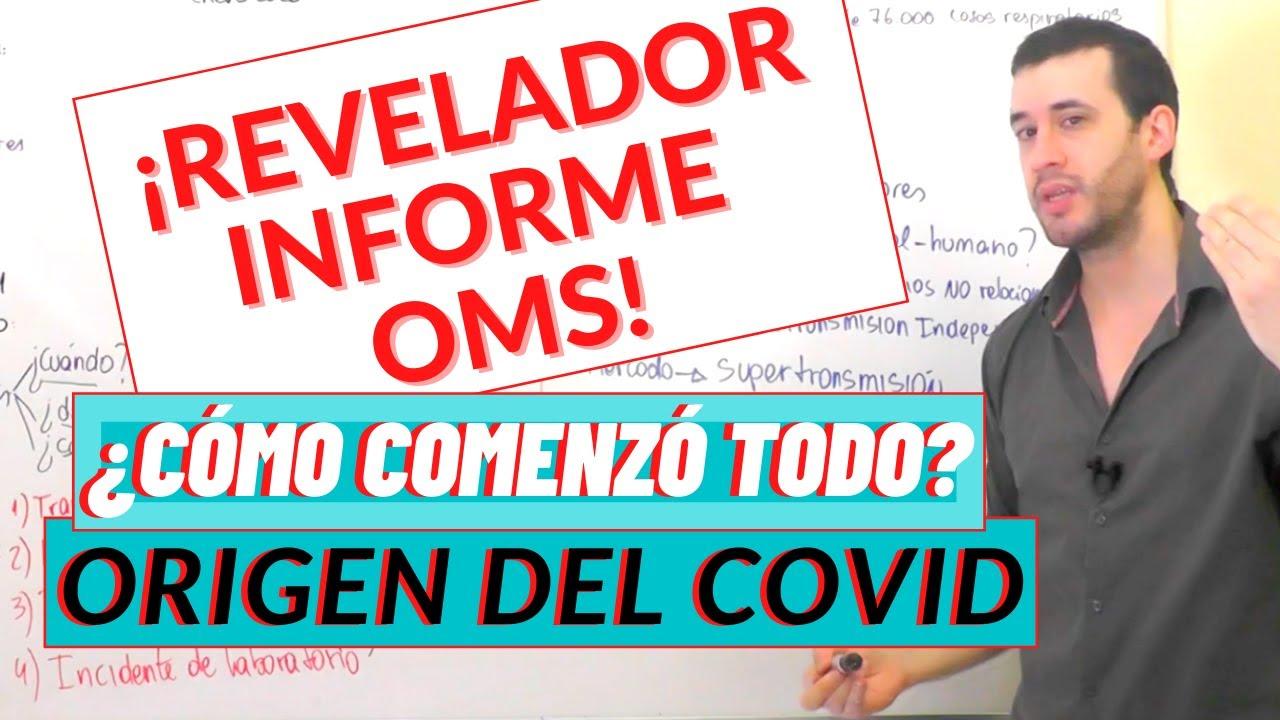 COVID 19|NUEVA REVELACIÓN de la OMS sobre el ORIGEN del CORONAVIRUS| ANÁLISIS y EVIDENCIA