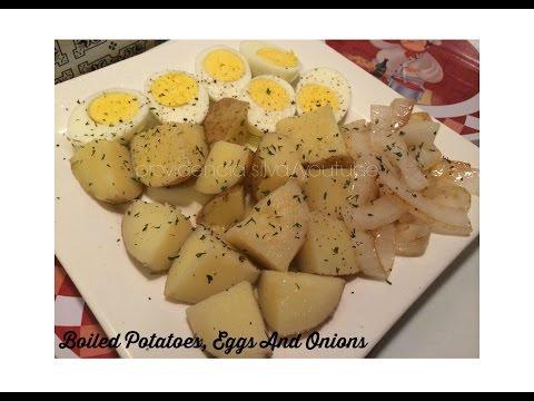 Boiled Potatoes, Eggs & Onions... SIMPLE!