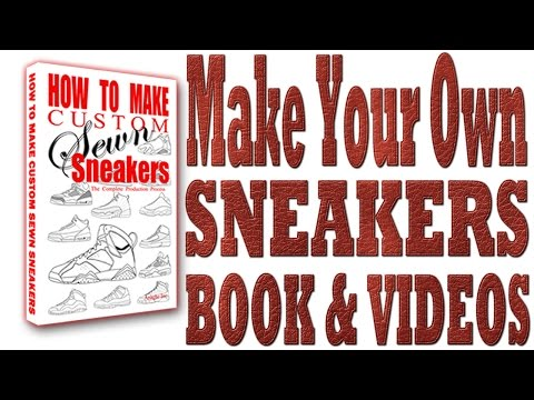 Make Your Own Sneakers (Custom)