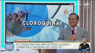 Cloroquina pode ajudar a combater o coronavírus? Médicos analisam | AQUI NA BAND