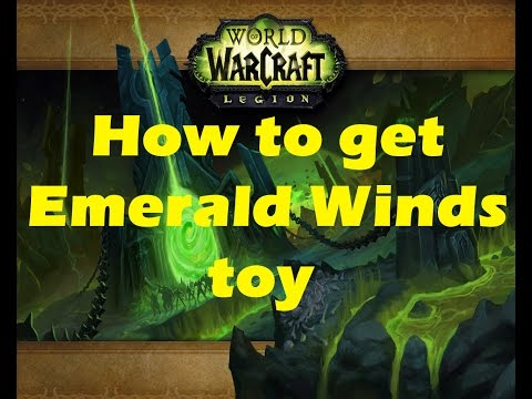 WoW Legion: How to get Emerald Winds toy for flying in Broken Isles (Beta 7.0.3)