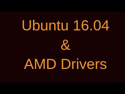 Ubuntu 16.04 But No AMD Drivers?