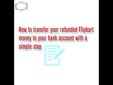 How to transfer FLIPKART wallet money to bank account 2017