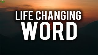 IF YOU SAY THIS ONE WORD, IT WILL CHANGE YOUR LIFE