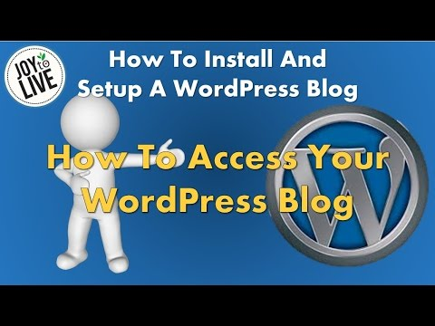 WordPress - How To Access Your WordPress Blog