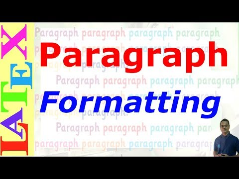 Paragraph Formatting in LaTeX (LaTeX: Tips/Solution-26)