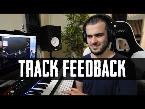 Listening to YOUR TRACKS!! Feedback Submissions