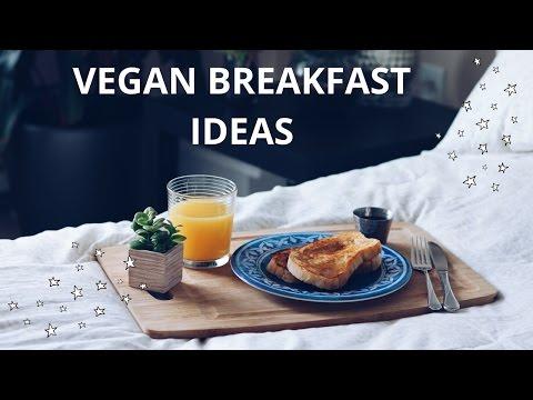 VEGAN BREAKFAST IDEAS (french toast & more!)