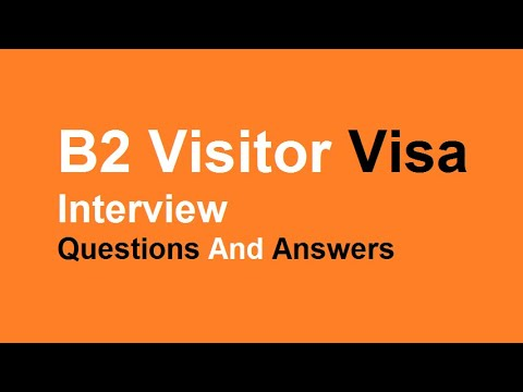 B2 Visitor visa Interview Questions And Answers
