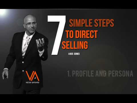 Direct Selling in 7 Simple Steps - Profile Customer #1