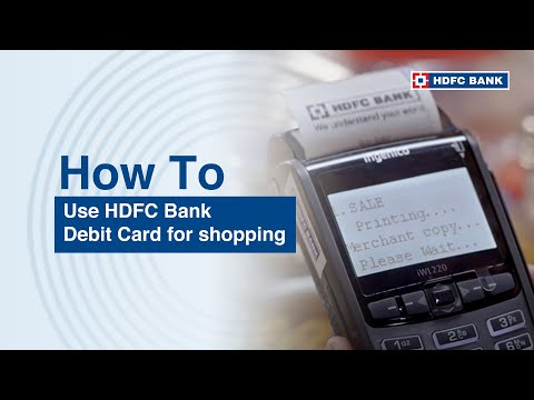 How to Use HDFC Debit Card for Shopping?