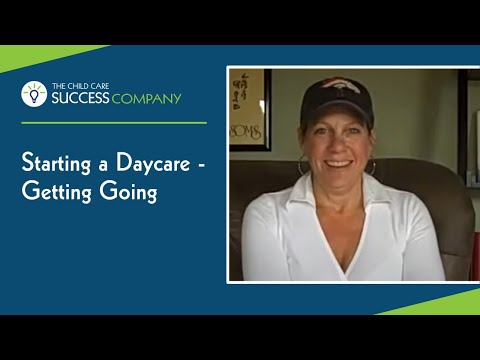 Starting a Daycare - Getting Going