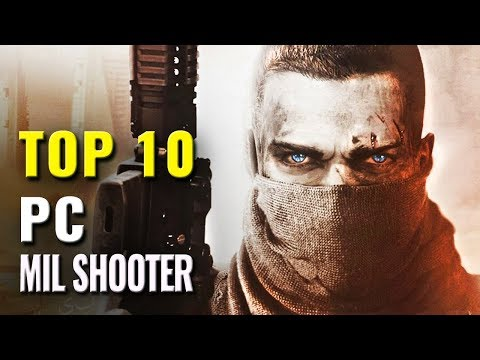 Top 10 Military Shooter PC Games of 2010-2018