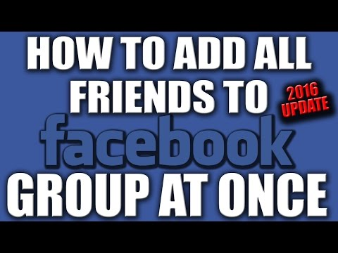 How to Add All Friends to Facebook Group At Once 2016