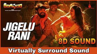 Jigelu Rani | 8D Audio Song | Rangasthalam | Telugu 8D Songs