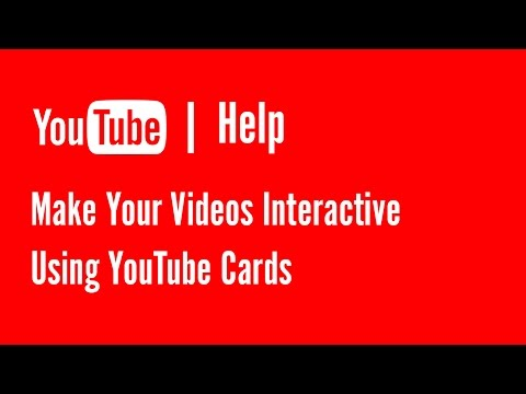 Make your YouTube videos more interactive using YouTube Cards | YouTube Help