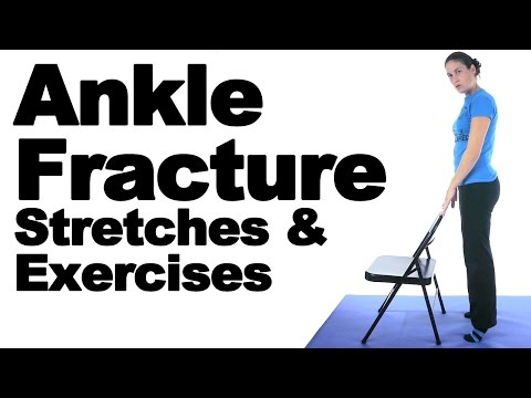Ankle Fracture Stretches & Exercises - Ask Doctor Jo