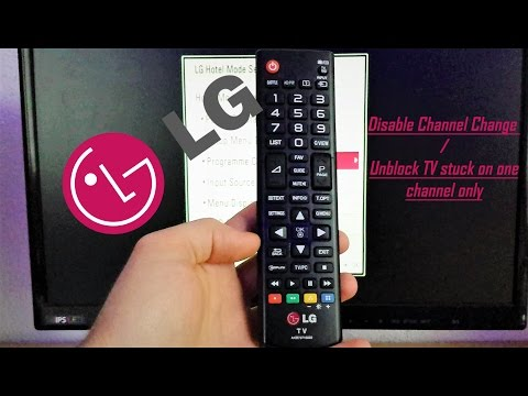 LG TV Disable channel change with Hotel Mode code / Channel Lock