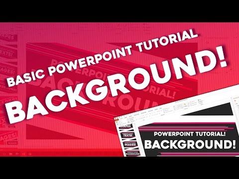 Backgrounds : PowerPoint Basic Tutorial [Skill Development]