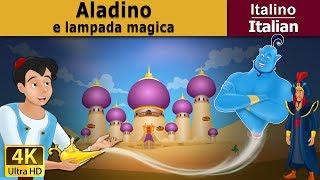 Aladino e a Lampada Magica - favole per bambini - storie per bambini - 4K UHD - Italian Fairy Tales