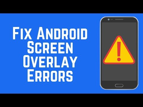 How to Fix Screen Overlay Error on Android 2019