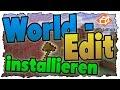 Worldedit im Singleplayer installieren (Tutorial)