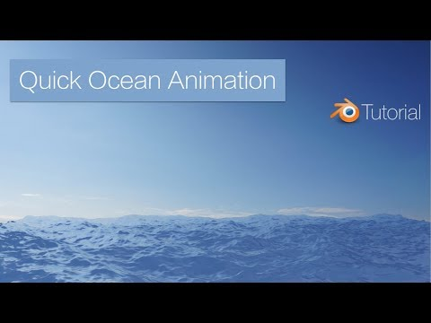 Blender Tutorial: Quick Ocean Animation (Cycles)