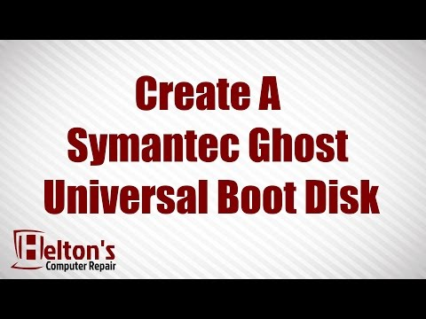 How to Create Symantec Ghost Universal Boot Disk