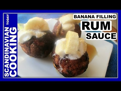 Æbleskiver  ♥  How to Make Danish Aebleskiver with Banana Filling and Rum Sauce