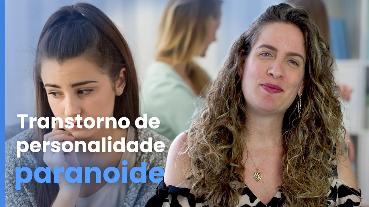 Transtorno de Personalidade Paranoide   Dra. Maria Fernanda