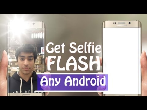 Make your screen A SELFIE FLASH! [Hindi]