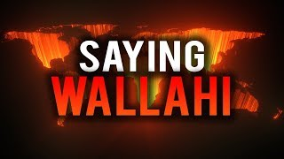 WATCH THIS BEFORE YOU SAY WALLAHI AGAIN