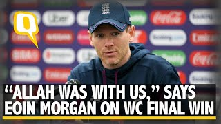 """""""Allah Was With Us,"""" Says Eoin Morgan After Winning World Cup Final   The Quint"""