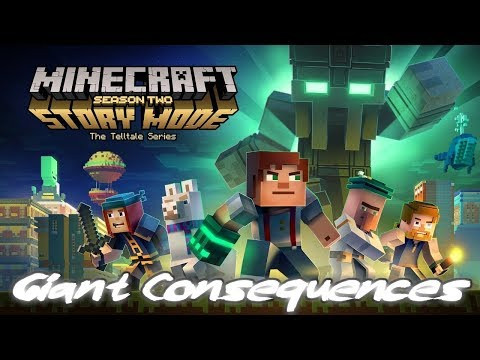 GIANT CONSEQUENCES | MINECRAFT STORY MODE SEASON 2 CHAPTER 2