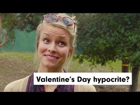 Valentines Day hypocrite?