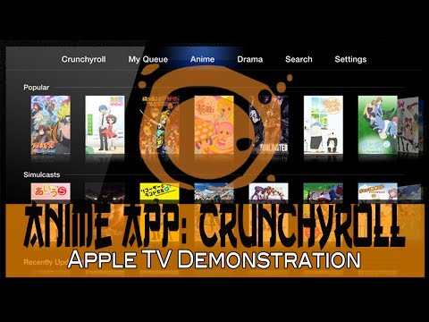 Crunchyroll App: For  Apple TV - Demonstration (2014)