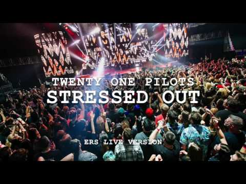Stressed Out (ERS Live Edit) Instrumental/Without Tyler [Studio Version] (With Other Voices)