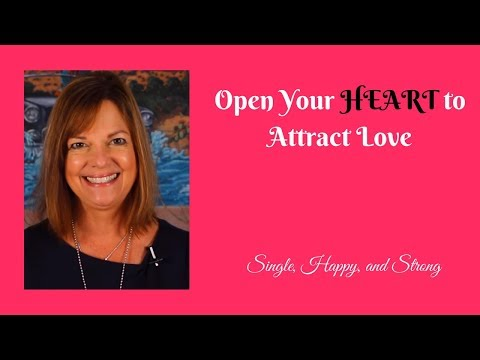 Open Your Heart to Attract Love