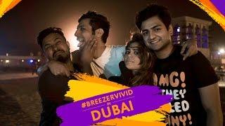 That time when I went to Dubai! #BreezerVivid