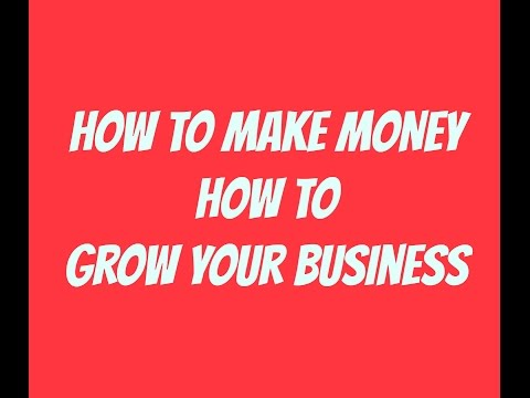 HOW TO MAKE MONEY: How to grow your business, increase sales to make bigger profit webisode 29