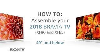 "Assembly Guide – 2018 Sony BRAVIA TVs 49"" & below XF85 & XF90"