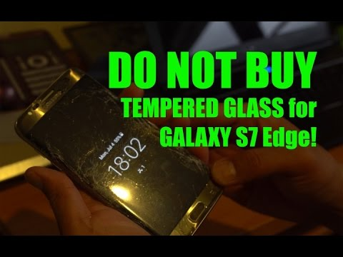 [DO NOT BUY REVIEW] Tempered Glass for Galaxy S7 Edge, S6 Edge, S6 Edge+!